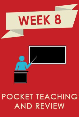 Home - Week 8 Pocket Teaching and Review